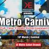 Metro Carnival [18 – 20 March]