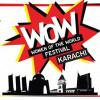 WOW Karachi [01 May]