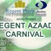Regent Azaadi Carnival at Hotel Regent Plaza [13 August]