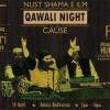 Qawali NIGHT For A Cause [16 April]
