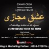 Ishq-e-Mijazi (The Qawali Night) Presented By Canny Crew [06 Aug]