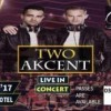 Akcent TWO LIVE IN Concert at Marriot [8th Sept]