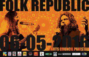 Folk Republic 2016-Asrar and Sounds of Kolachi Live In Concert